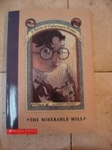 A-Series-of-Unfortunate-Events-Book-4---The-Miserable-Mill-by-Lemony-Snicket_164052A.jpg