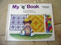 My-First-Steps-to-Reading-My-q-Book-by-Jane-Belk-Moncure_126022A.jpg