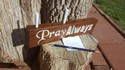 Pray-Always-2-Thes-111-Prayer-Request-Holder-Desk-Sign-12-x-3-x-1-Pencil-D_197034A.jpg