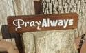 Pray-Always-2-Thes-111-Prayer-Request-Holder-Desk-Sign-12-x-3-x-1-Pencil-D_197034B.jpg