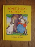 Something-Special-by-David-McPhail-Childrens-Hardcover-Book_173505A.jpg