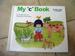"My First Steps to Reading: My ""c"" Book by Jane Belk Moncure"