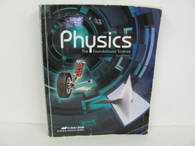 A Beka Physics Used High School Student Book Roland Inc