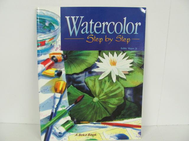 A-Beka-Watercolor-Step-by-Step---High-School_289909A.jpg