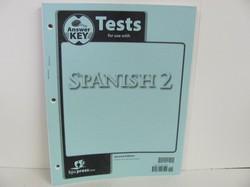 Bob Jones Spanish 2 Used Spanish, test key