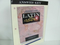 Classical Academic Latin For Children Used Latin, answe Key