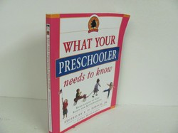 Delta-What Your Preschooler Needs to Know- Used Early Learning