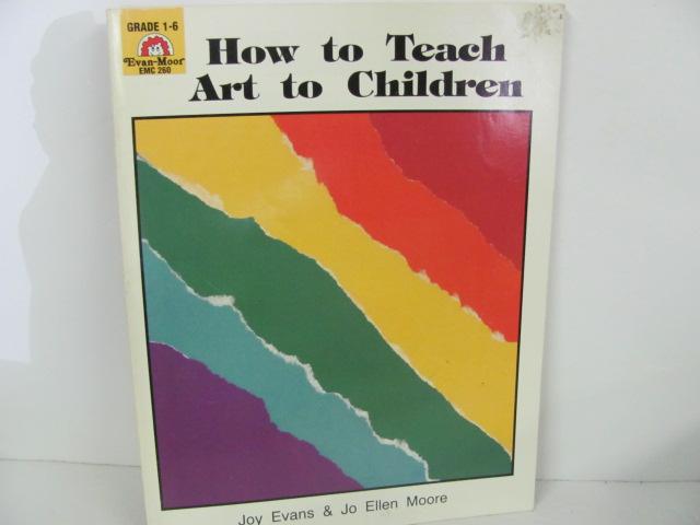 Evan-Moor--How-to-Teach-Art-to-Children-Art_289039A.jpg