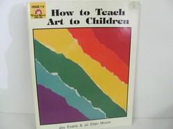 Evan-Moor -How to Teach Art to Children-Art