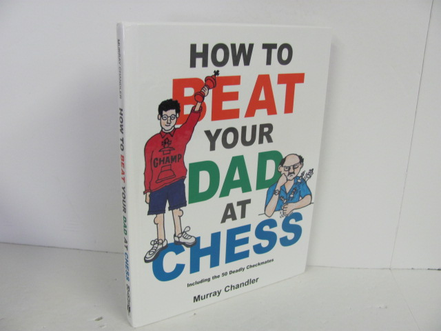 Gambit-How-to-Beat-Your-Dad-at-Chess--Used-Elective_296912A.jpg