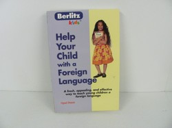 Help Your Child With a Foreign Language (Berlitz Kids)