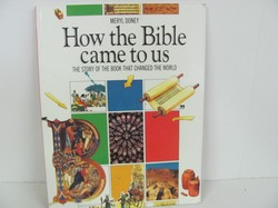 How the Bible Came to Us: The Story of the Book That Changed the World (Lion Fac
