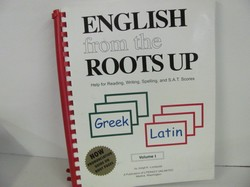 Literacy Unl-English from the Roots Up, Vol. 1- Used Latin
