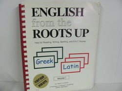 Literacy Unl-English from the Roots Up, Vol. 1 Used Latin