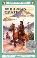 Moccasin Trail (Puffin Newberry Library)