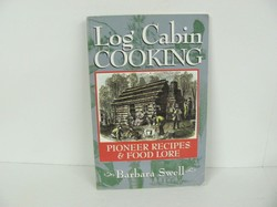 Native Ground-Log Cabin Cooking- Used Home Ec
