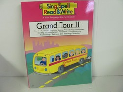 Sing Spell Read and Write-GRAND TOUR # 2 STUDENT BOOK- Used Early Learning
