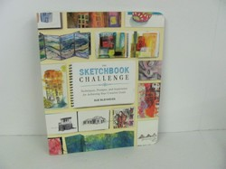 The Sketchbook Challenge: Techniques, Prompts, and Inspiration for Achieving You