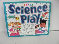 Williamson Pub Science Play Used Early Learning