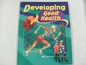 A Beka Developing Good Health Used 4th Grade