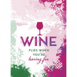 Wine Flies Birthday Card